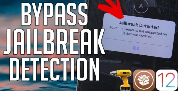 Jailbreak Detection Bypass for iOS 12